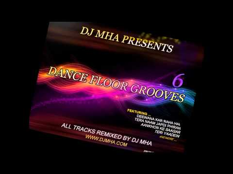 DJ MHA - Dance Floor Grooves 6 (Promo with full track list)