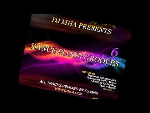 DJ MHA - Dance Floor Grooves 6 (Promo with full track list)