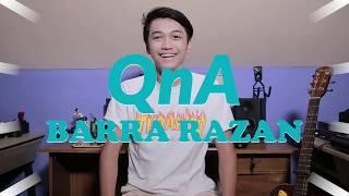 QnA Barra Razan !!!