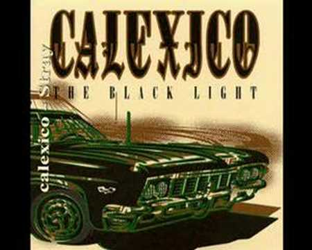 Calexico - Stray