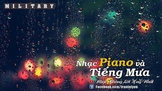 Nhạc Không Lời Hay Nhất - Tiếng Piano Trong Mưa Giúp Thư Giản Và Dễ Ngủ