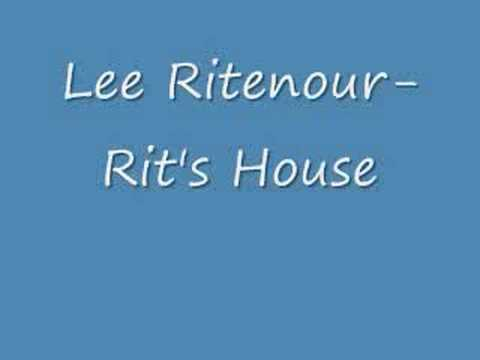 Lee Ritenour - Rits House