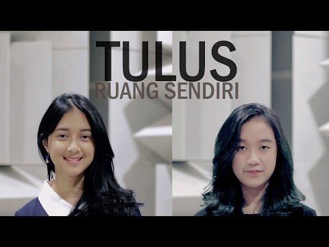 download lagu Ruang Sendiri - Tulus Astri, Bintan Radhita, Andri Guitara Cover gratis