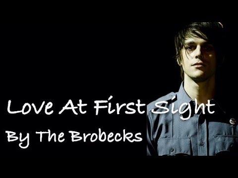 The Brobecks - Love At First Sight