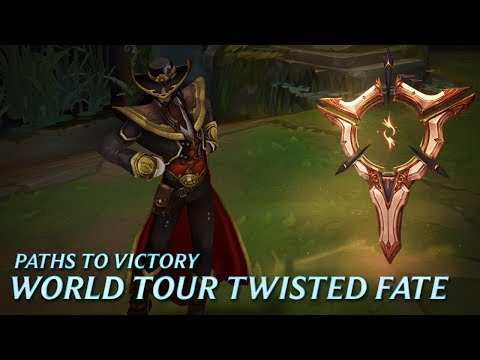 Paths to Victory: World Tour Twisted Fate - League of Legends