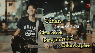 Download Lagu TUHAN JAGAKAN DIA !!! PENGAMEN INI BIKIN BAPER LAGUNYA | MALIOBORO JOGJA Gratis STAFABAND