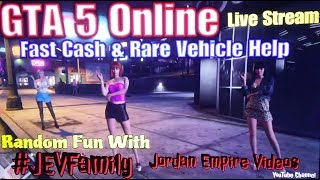 GTA 5 Online #JEVFamily New DLC Content With Legit Money Grind & Rare Vehicle Spawn Help 2018