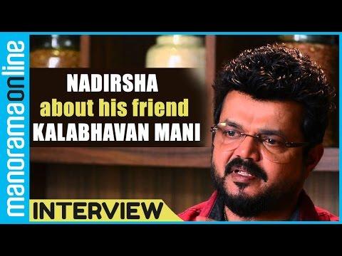Nadhirshah about Kalabhavan Mani and singing Parody song About him | Manorama Online
