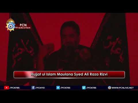 Majlis e Sham e Ghareeban  Maulana Syed Ali Raza Rizvi 2018  10 Muharram 1440H  21 Sep