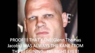 proof that kane(Glenn Thomas Jacobs) was the real kane since 1997