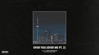 "(FREE) Drake x PARTYNEXTDOOR Type Beat – ""Over You (Over Me Pt. 2)"" 