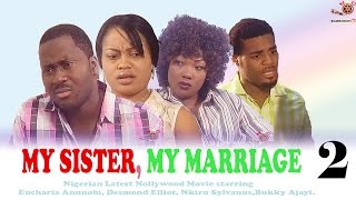 download lagu My Sister, My Marriage 2 - Latest Nigerian Nollywood gratis