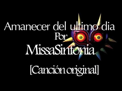 Amanecer del ultimo dia - MissaSinfonia [Cancion original]