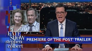 Colbert Premieres Exclusive Trailer Of 'The Post' Starring Meryl Streep And Tom Hanks