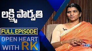 Lakshmi Parvathi | Open Heart With RK | Full Episode | ABN Telugu