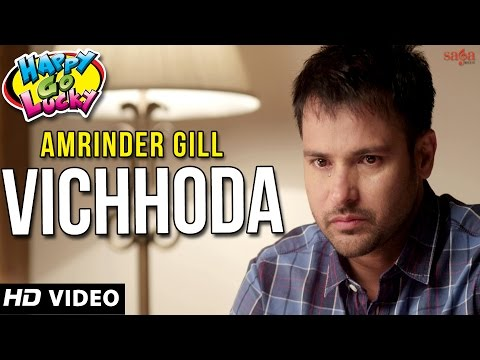 Amrinder Gill Vichhoda | Happy Go Lucky | Punjabi Songs 2014...