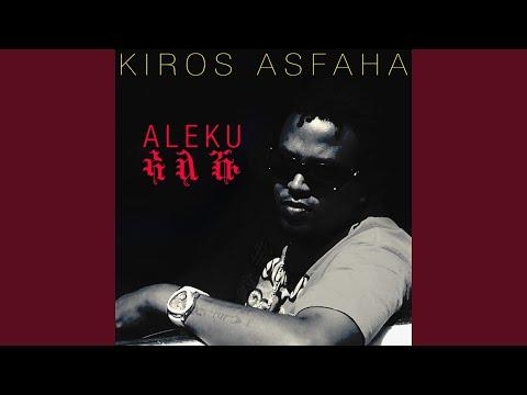 KIROS ASFAHA - ኪሮስ ኣስፋሃ Asmara ኣስመራ