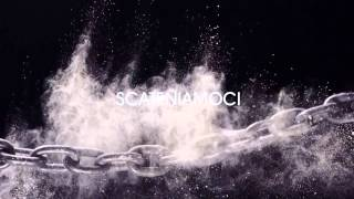 SCATENIAMOCI - Video di apertura