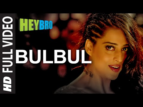 'bulbul' Full Video Song | Hey Bro | Shreya Ghoshal, Feat. Himesh Reshammiya | Ganesh Acharya video