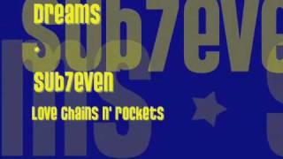 Watch Sub7even Dreams video