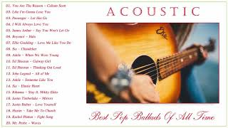 Acoustic Ballads Playlist | Best Ballads Of All Time