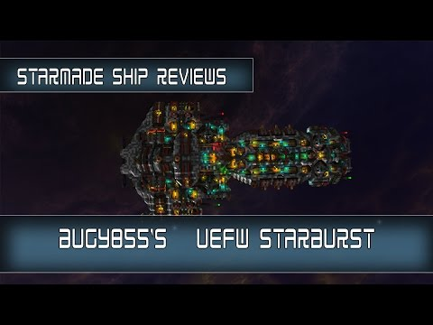 StarMade Ship Reviews: UEFS StarBurst