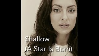 Shallow (A Star Is Born) Lady Gaga & Bradley Cooper cover