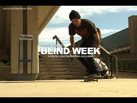 BLIND DAMN WEEK:  FILIPE ORTIZ DAY 5 - DIGITAL SKATEBOARDING