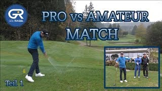 PRO vs AMATEUR MATCH - GC INNSBRUCK IGLS - TEIL 1
