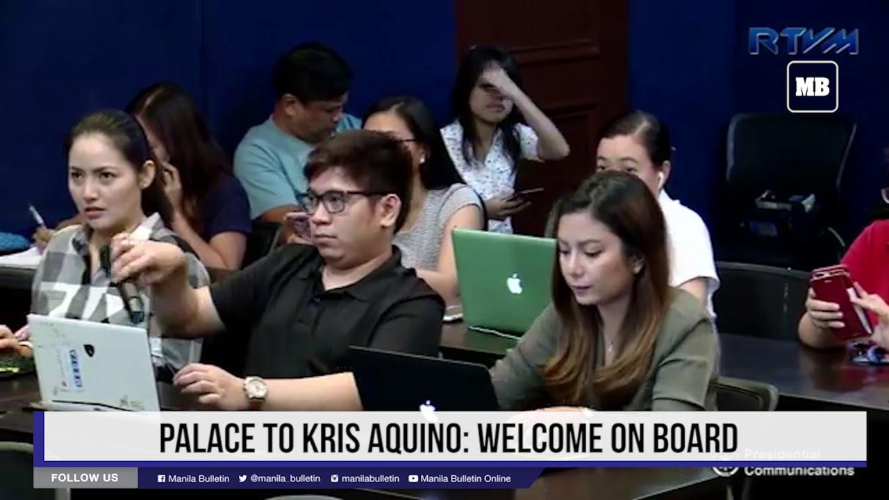 Palace to Kris Aquino  Welcome on board