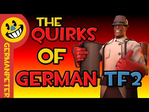 The Quirks of German TF2 MP3