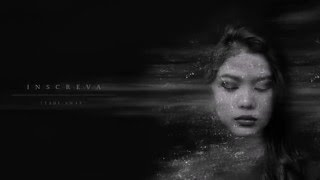 Inscreva - Fade Away (Teaser)