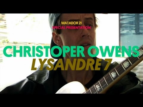 Christopher Owens - Lysandre 7