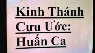 October 5, 2012  Kinh Thánh Cưu Ước sách :Huấn Ca /Old Testament, Books of Sirach