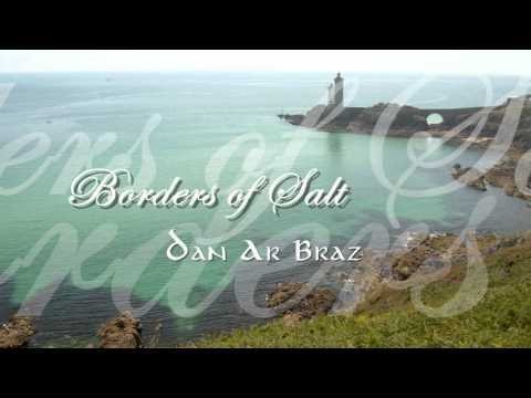 Dan Ar Braz - Borders of Salt