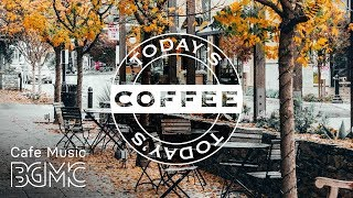 Happy Autumn Coffee Jazz - Good Mood Autumn Jazz & Bossa Nova Cafe Music