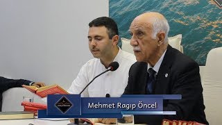Mehmet Ragıp Öncel - Bir hükmün hikmeti ayrıdır, illeti ayrıdır