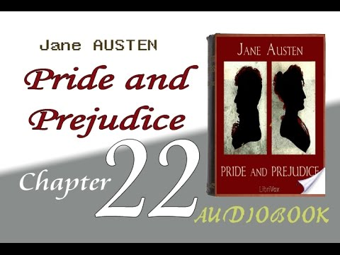 Pride and Prejudice Audiobook Chapter   22   Chapter 22