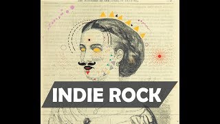 BEST OF INDIE ROCK/ALTERNATIVE 2017