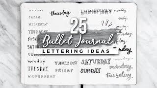 25 Bullet Journal Lettering + Handwriting Ideas!