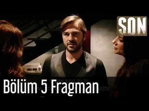 Son - Son 5. Bölüm Fragmanı