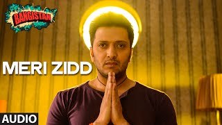 'Meri Zidd' Full AUDIO Song | Bangistan | Riteish Deshmukh, Pulkit Samrat
