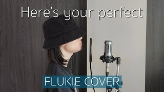 Download lagu Here's Your Perfect - Jamie Miller // FLUKIE COVER