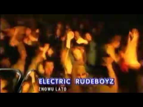 Electric Rudeboyz - Znowu W Miescie Lato