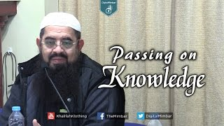 Passing on Knowledge – Muhammed ibn Abdullah Al Arkas