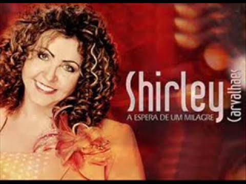 SHIRLEY  CARVALHAES  CD COMPLETO  A ESPERA DE UM MILAGRE