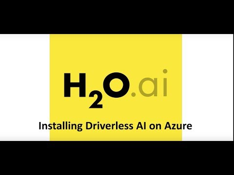 Installing Driverless AI On Azure