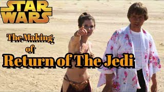 Vintage Star Wars | The Making Of Return Of The Jedi