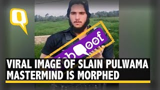 WebQoof: That Viral Image of Slain Pulwama Mastermind Is Morphed By an App! | The Quint