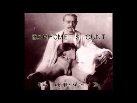 Baphomet's Cunt - Victorian Horse Fuckers [they Fuck The Wives Of Ely] 2012 video